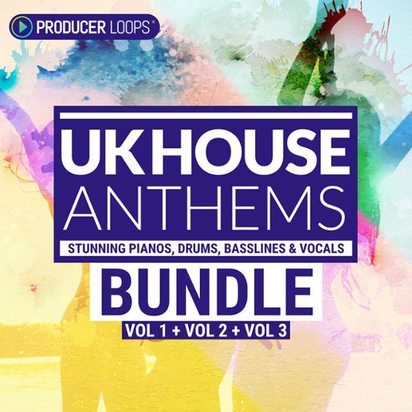 UK House Anthems Bundle (Vols 1-3)