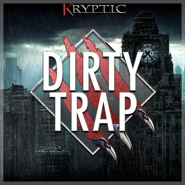 Dirty Trap 3