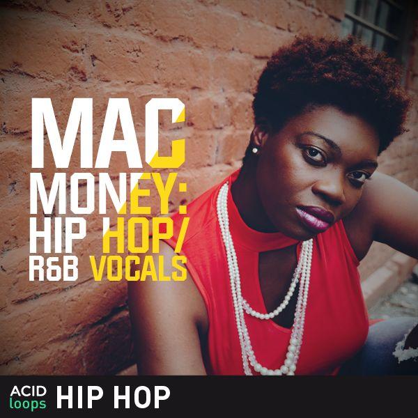 Mac Money - Hip Hop and R&B Vocals