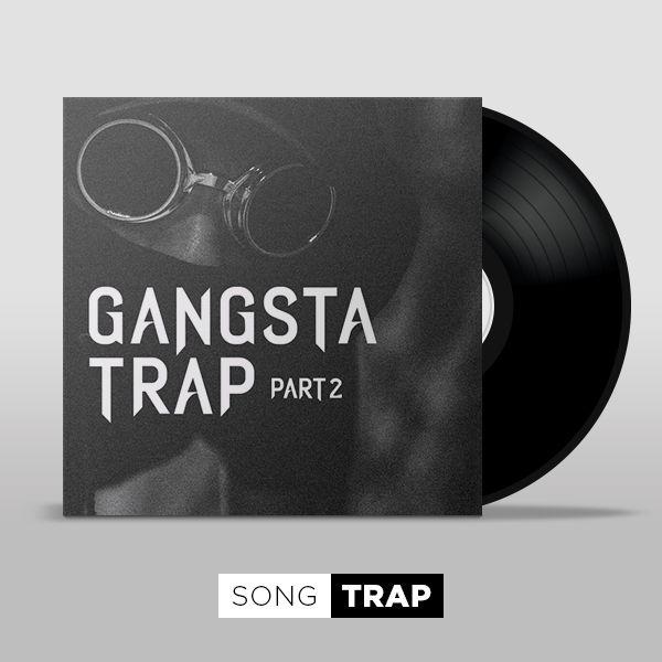 Gangsta Trap - Part 2