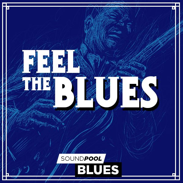 Feel the Blues