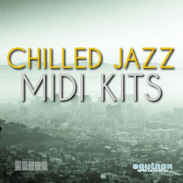 Chilled Jazz MIDI Kits