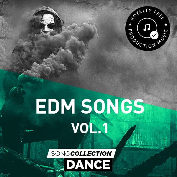 EDM Songs Vol. 1 - Royalty Free Production Music