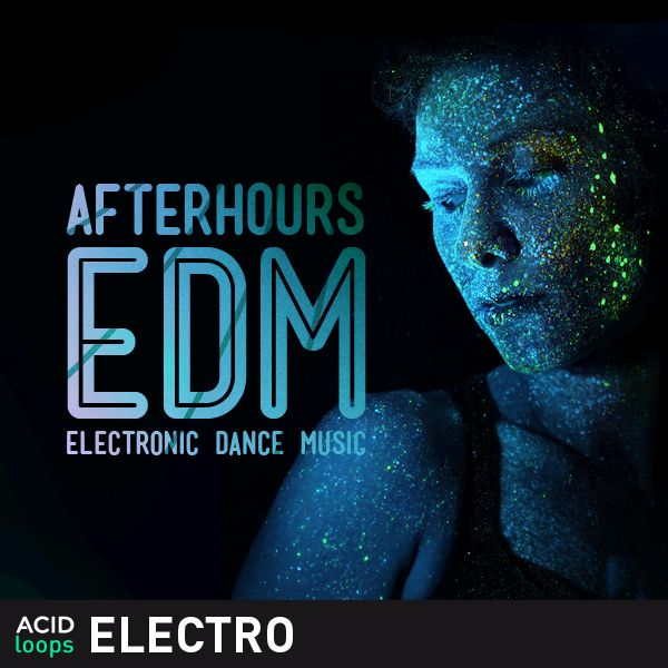 Afterhours EDM - Electronic Dance Music