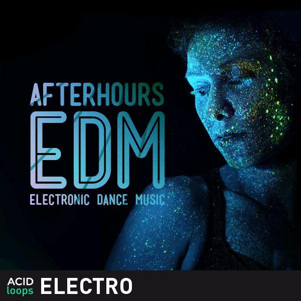 Afterhours EDM - Electronic Dance Music