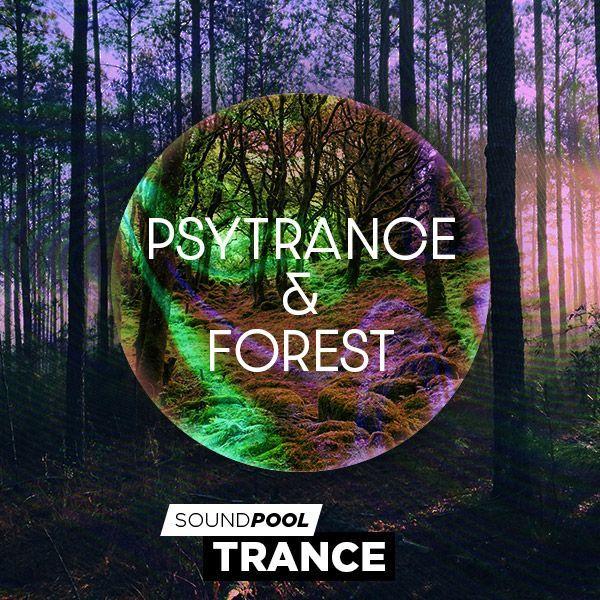 Psytrance & Forest