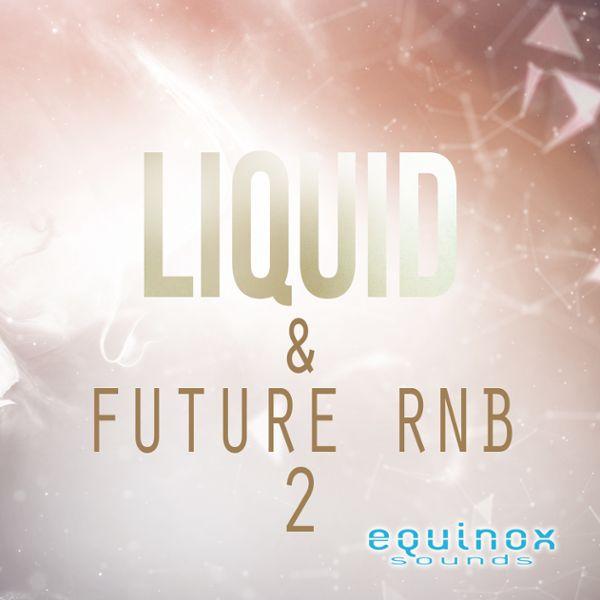 Liquid & Future RnB 2