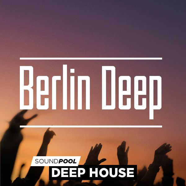 Deep House - Berlin Deep