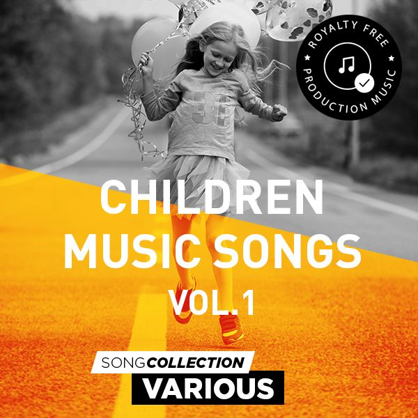 Children Music Songs Vol. 1 - Royalty Free Production Music