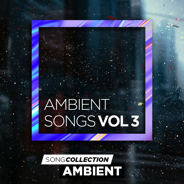 Ambient Songs Vol. 3