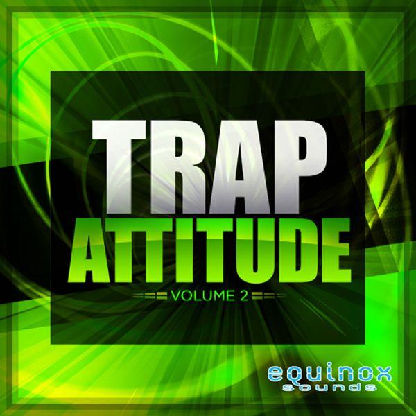 Trap Attitude Vol 2