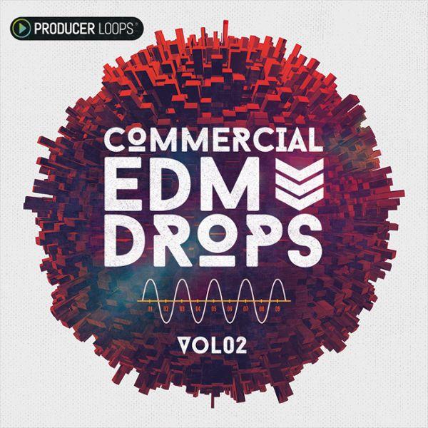 Commercial EDM Drops Vol 2