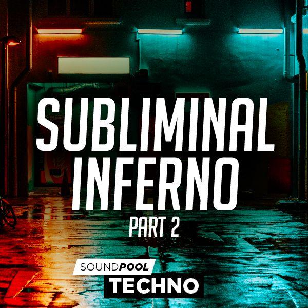 Techno - Subliminal Inferno - Part 2
