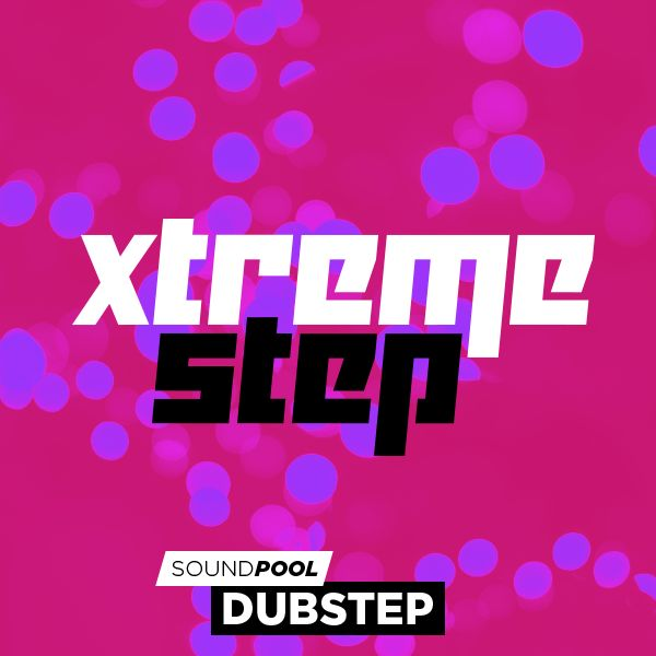 Dubstep - Xtreme Step - Part 1