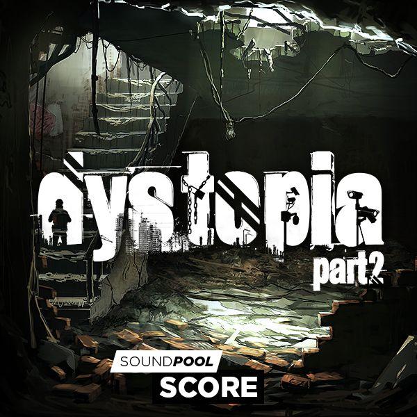 Dystopia - Part 2