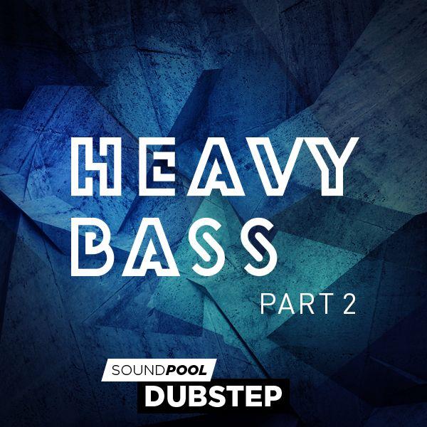 Dubstep - Heavy Bass - Part 2