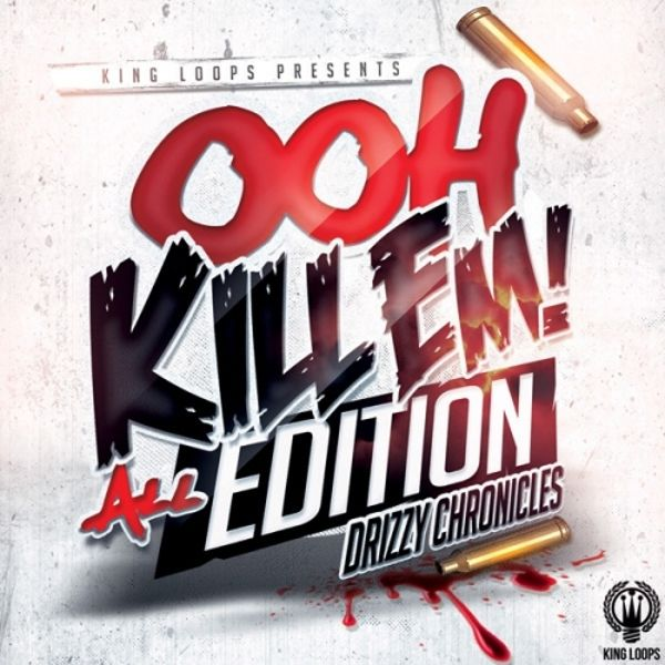 Drizzy Chronicles: Ooh Kill Em All Edition