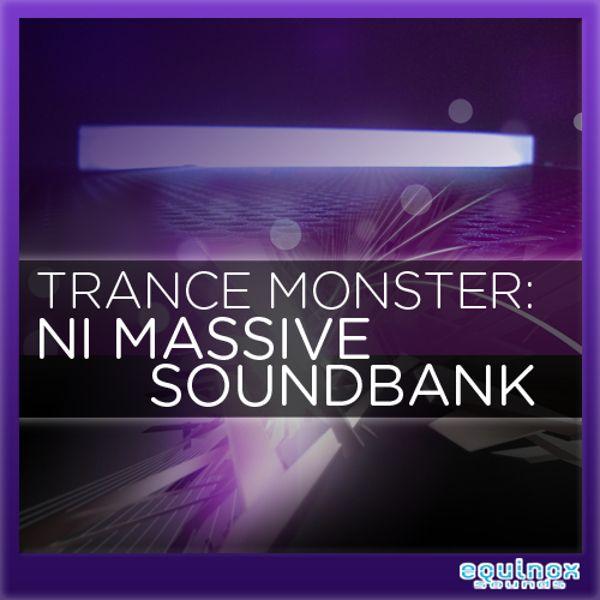 Trance Monster: NI Massive Soundbank