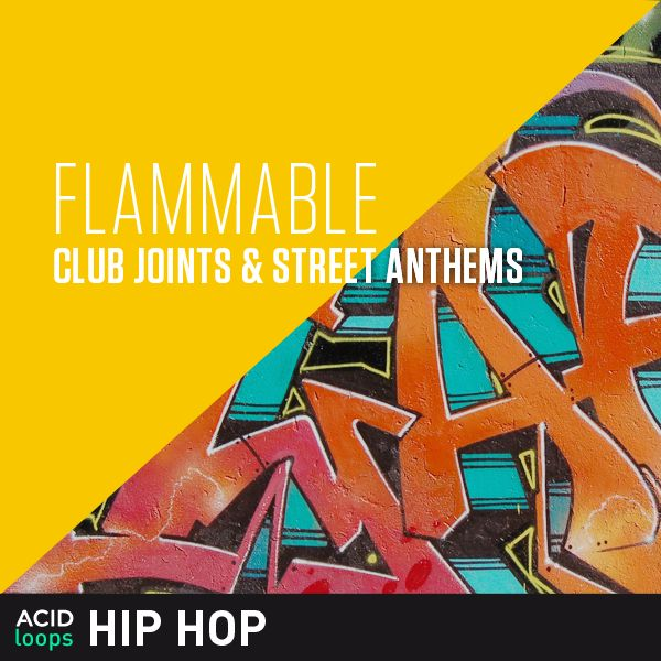 Flammable - Club Joints & Street Anthems