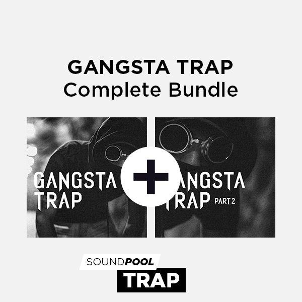Gangsta Trap - Complete Bundle