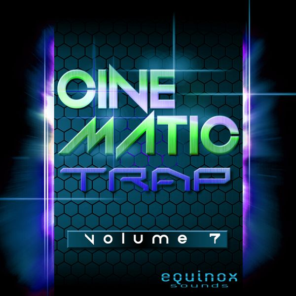 Cinematic Trap Vol 7