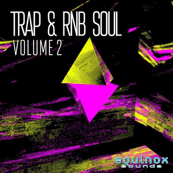 Trap & RnB Soul Vol 2