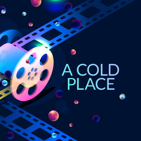 A Cold Place