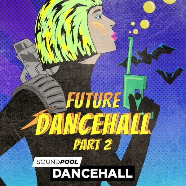 Future Dancehall - Part 2