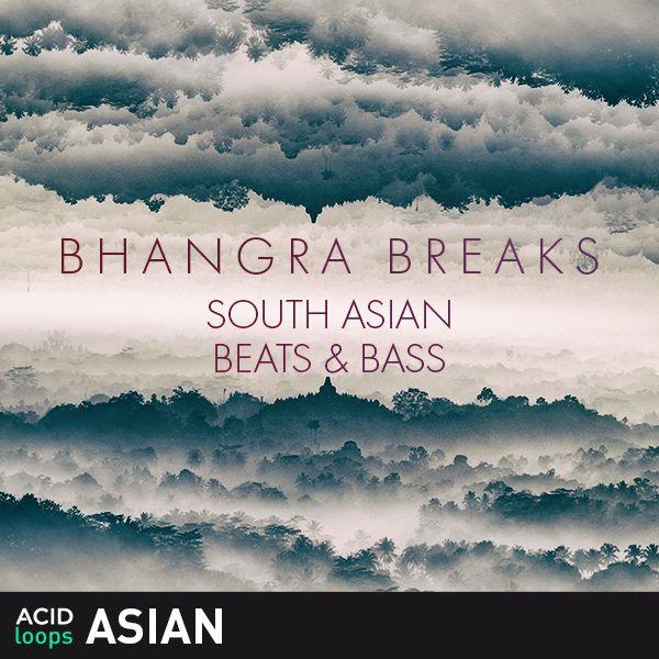 Bhangra Breaks - South Asian Beats & Bass