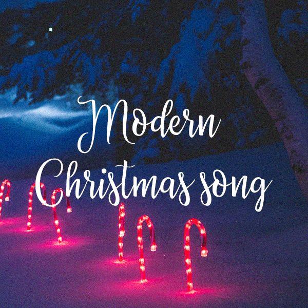 Modern Christmas Song