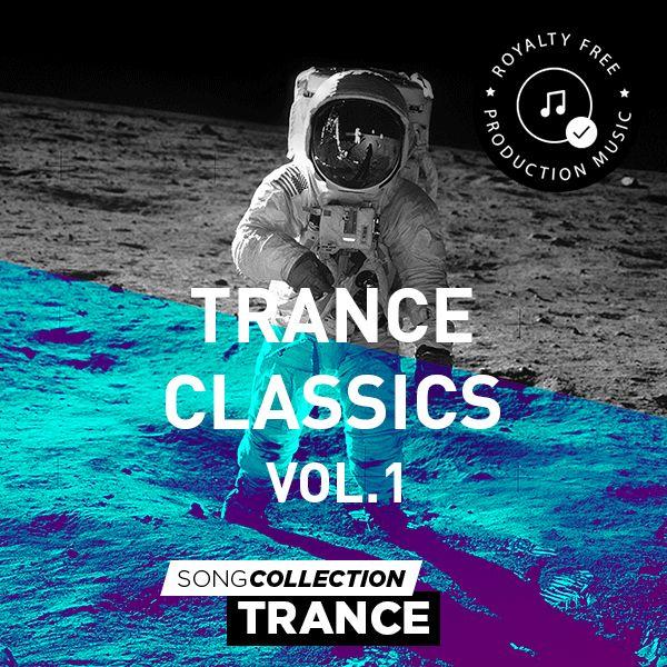 Trance Classics Vol. 1 - Royalty Free Production Music