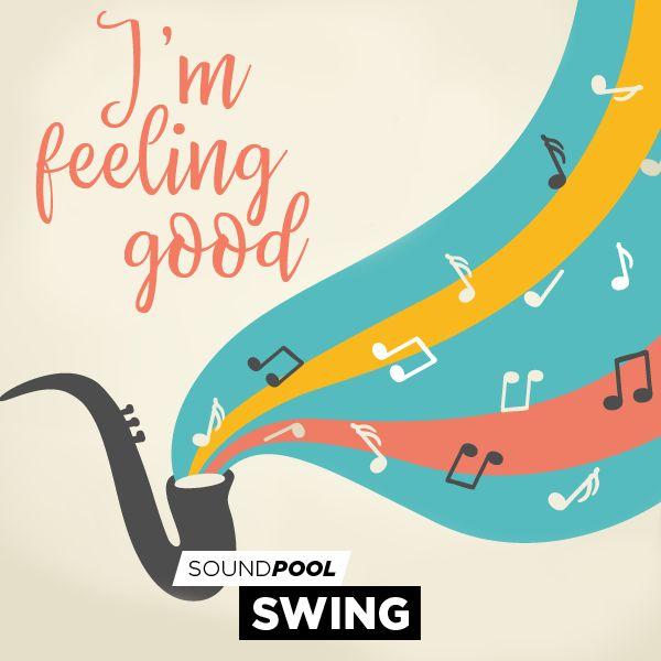 Swing - I'm Feeling Good
