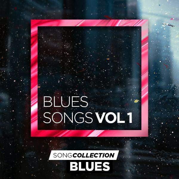 Blues Songs Vol 1