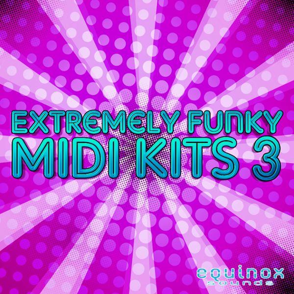 Extremely Funky MIDI Kits 3