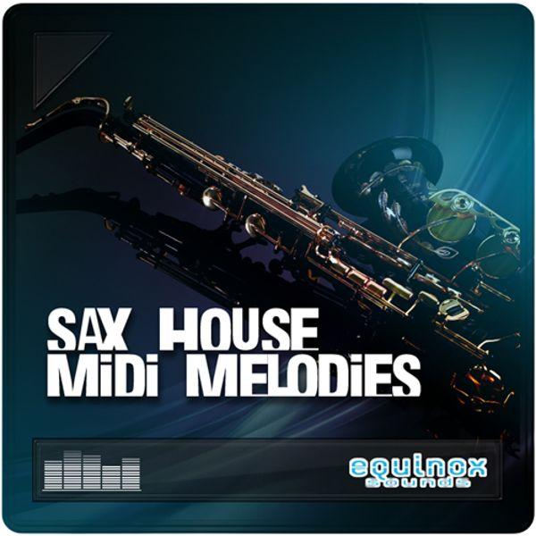 Sax House MIDI Melodies