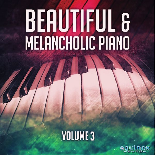 Beautiful & Melancholic Piano Vol 3