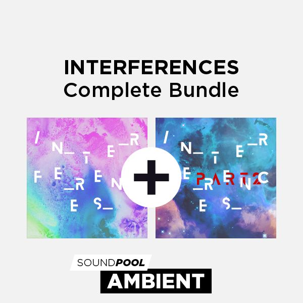 Ambient - Interferences - Complete Bundle