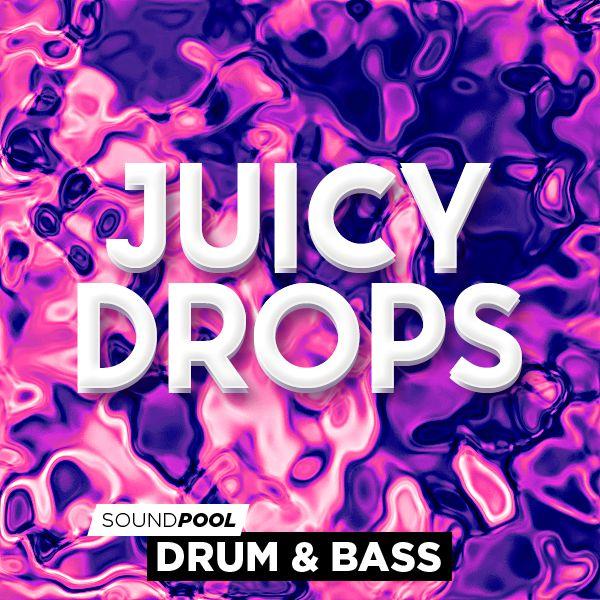 Drum&Bass - Juicy Drops