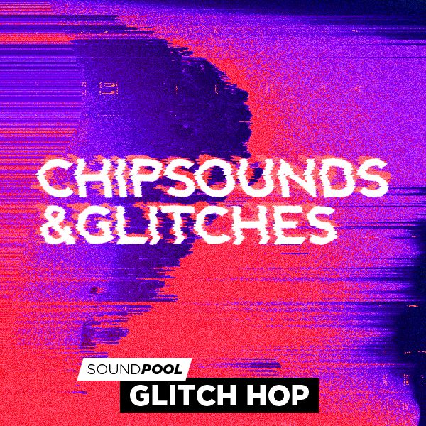 Chipsounds And Glitches - Part 1