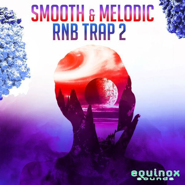 Smooth & Melodic RnB Trap 2
