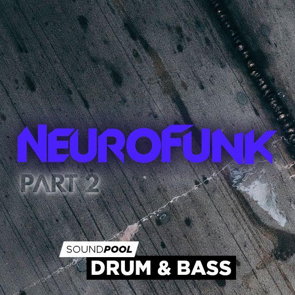 Drum & Bass - Neurofunk - Part 2