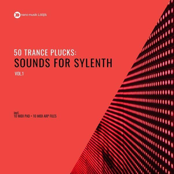 50 Trance Plucks: Sounds For Sylenth Vol 1