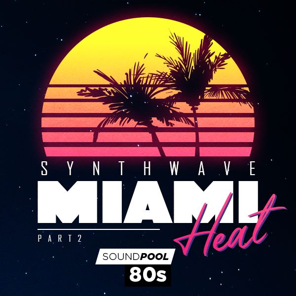 Synthwave - Miami Heat - Part 2