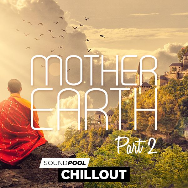 Chillout - Mother Earth - Part 2