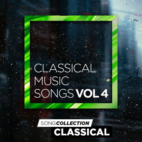 Classical Music Songs Vol. 4