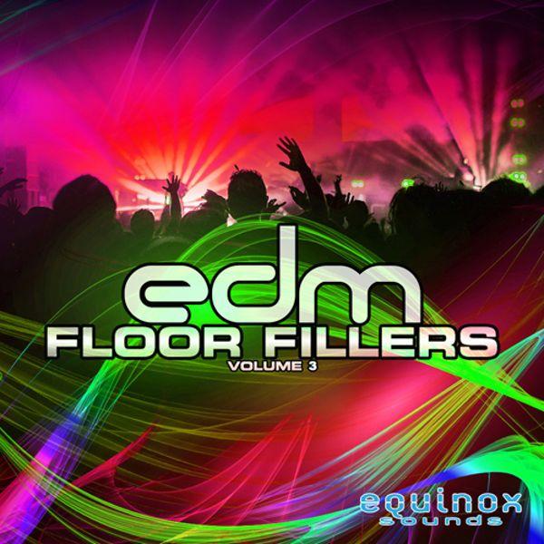 EDM Floor Fillers Vol 3