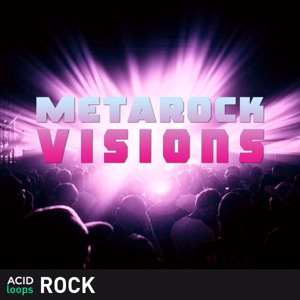 Metarock Visions