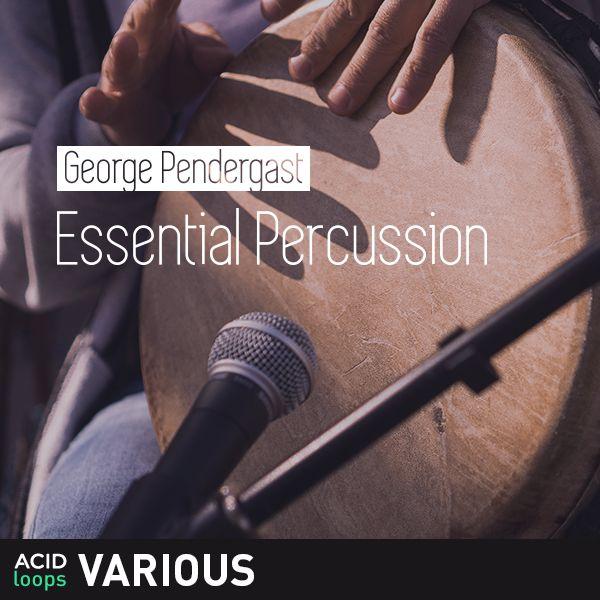 George Pendergast - Essential Percussion