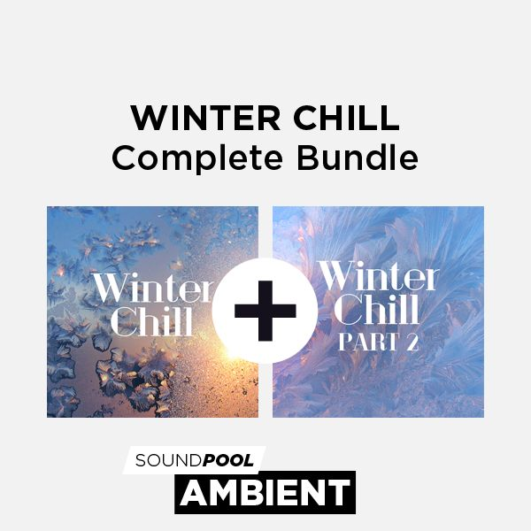 Ambient - Winter Chill - Complete Bundle