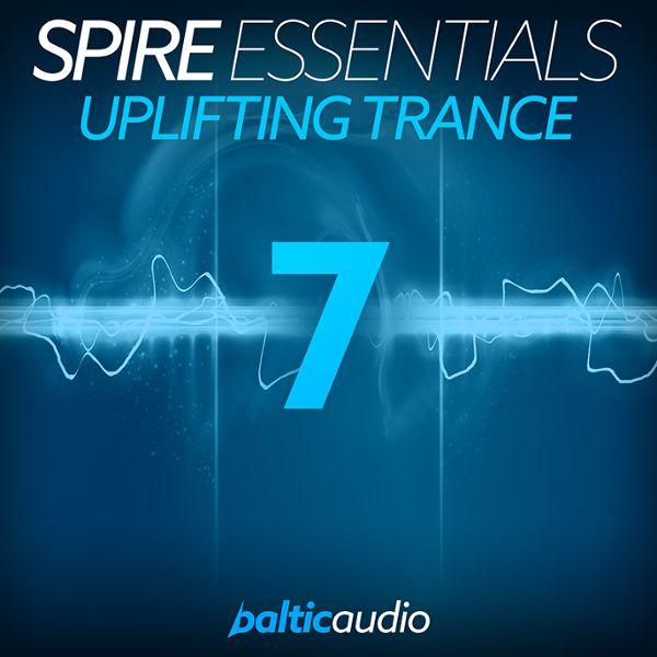 Spire Essentials Vol 7: Uplifting Trance